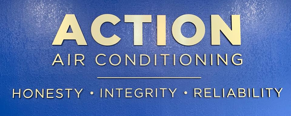 Action Air Conditioning Honesty Integrity Reliability
